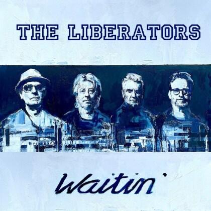 The Liberators - Waitin' (Digipack)