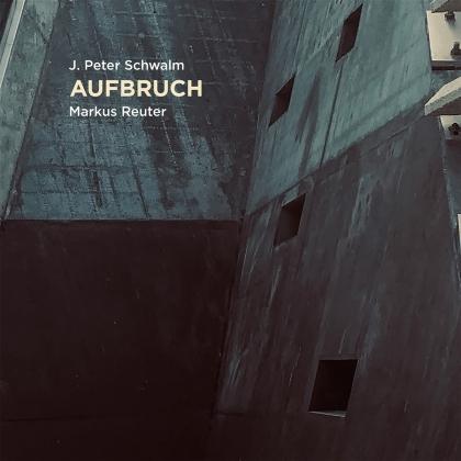 Peter J. Schwalm & Markus Reuter - Aufbruch