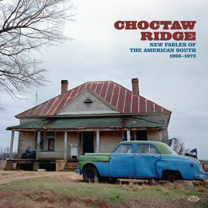 Choctaw Ridge: New Fables Of The American South