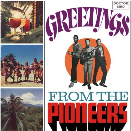 Pioneers - Greetings From The Pioneers: Expanded Original