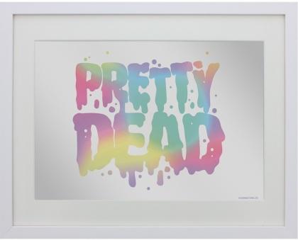 Pretty Dead - Small Mirrored Tin Sign