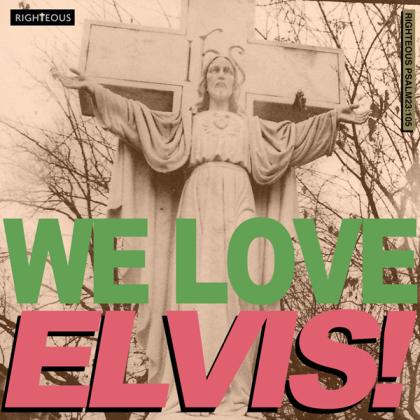 Elvis Presley - We Love Elvis (2021 Reissue)