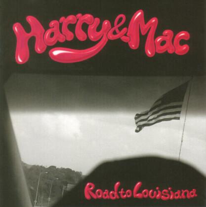 Harry & Mac - Road To Louisiana (LP)