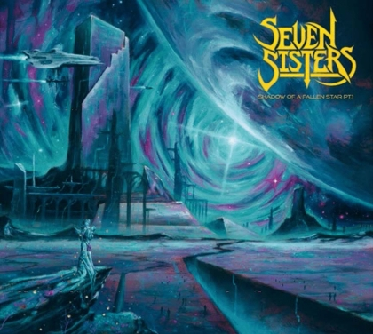 Seven Sisters - Shadow Of A Falling Star Pt 1