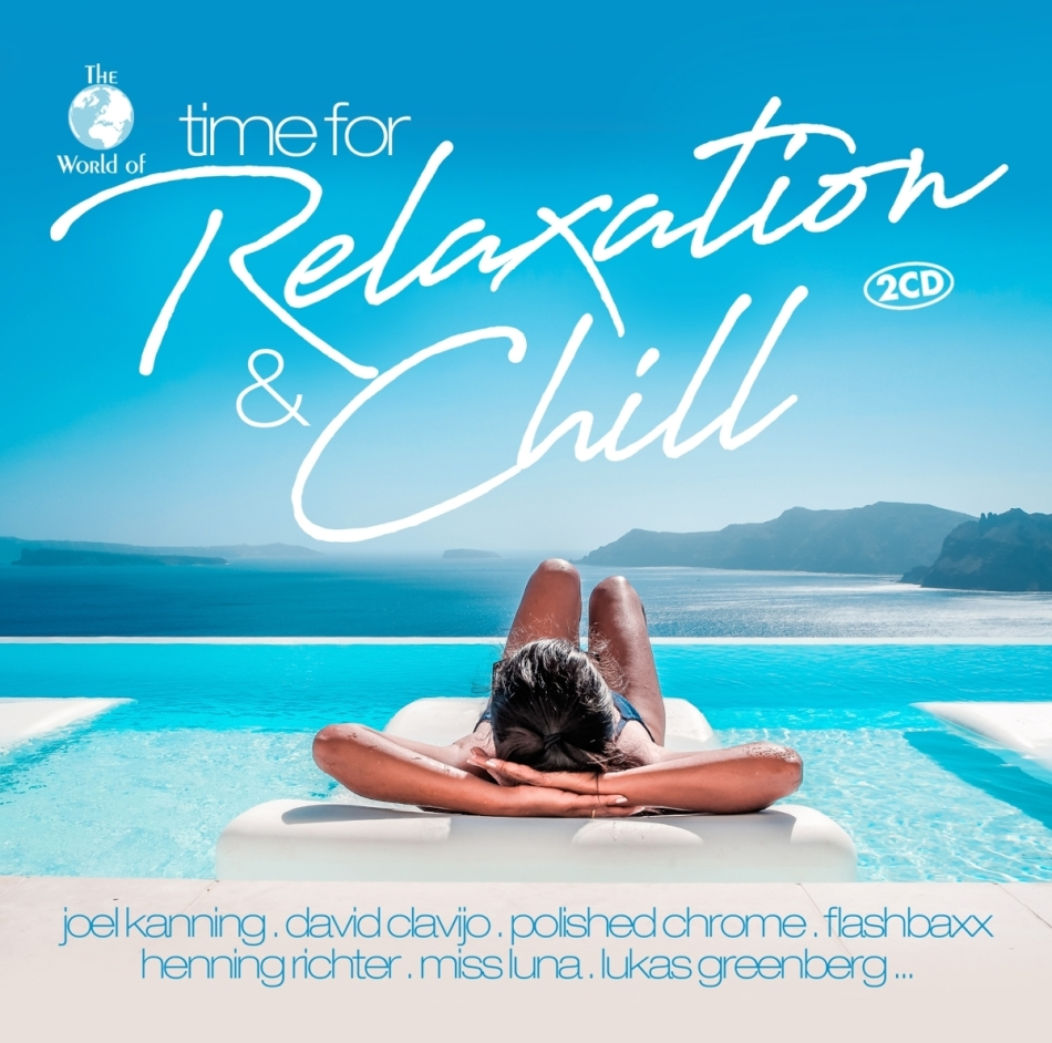 Time For Relaxation & Chill (2 CDs)