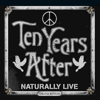 Ten Years After - Naturally Live (Deluxe Edition, Limited Edition)