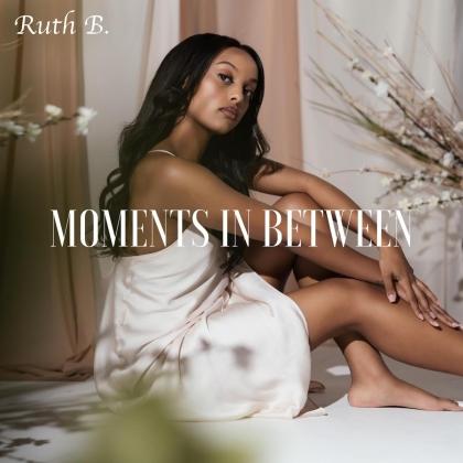 Ruth B. - Moments In Between (Digipack)