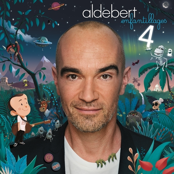 Aldebert - Enfantillages 4 (Deluxe Edition)