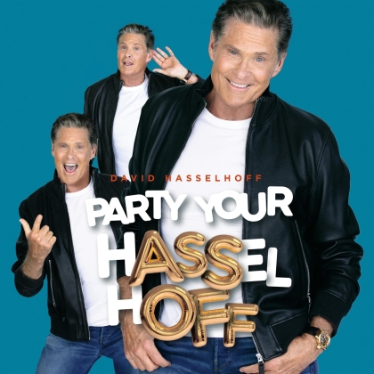 David Hasselhoff - Party Your Hasselhoff