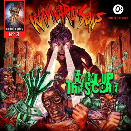 Wayward Sons - Even Up The Score