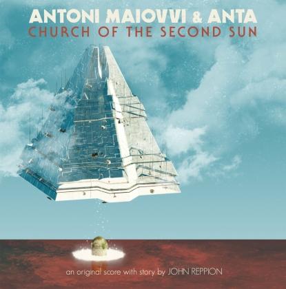 Antoni Maiovvi & Anta - Church Of The Second Sun - OST (LP)