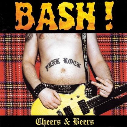 Bash - Cheers & Beers (2021 Reissue, Colored, LP)