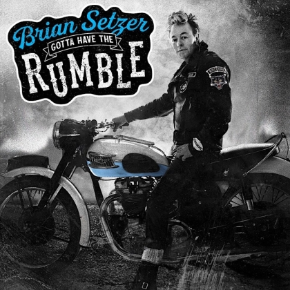 Brian Setzer (Stray Cats) - Gotta Have The Rumble (Deluxe Edition, LP)