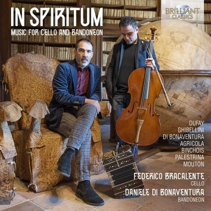 Daniele Di Bonaventura & Federico Bracalente - In Spiritum: Music For Cello And Bandoneon