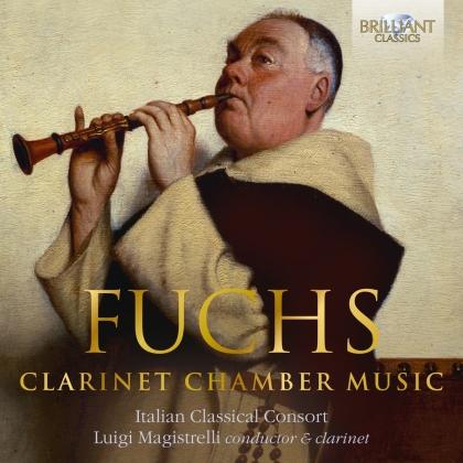 Luigi Magistrelli, Italian Classical Consort & Robert Fuchs (1847-1927) - Clarinet Chamber Music