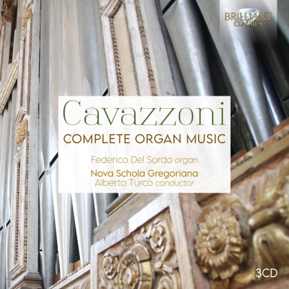 Girolamo Cavazzoni, Alberto Turco, Federico Del Sordo & Nova Schola Gregoriana - Complete Organ Music (3 CDs)