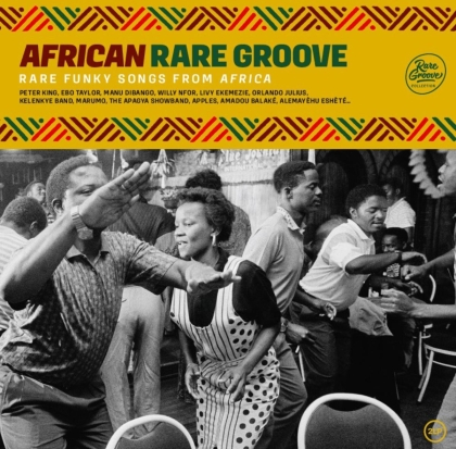 African Rare Groove - Collection Rare Groove (Wagram, 2 LPs)