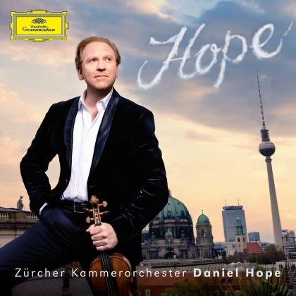 Daniel Hope & Zürcher Kammerorchester - Hope