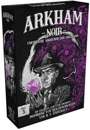Arkham Noir - Fall 3: Unendliche Abgründe der Finsternis (Spiel)