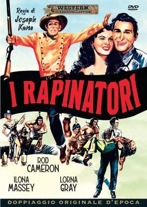 I rapinatori (1948) (Western Classic Collection, Doppiaggio Originale D'epoca)