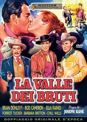 La valle dei bruti (1952) (Western Classic Collection, Doppiaggio Originale D'epoca)