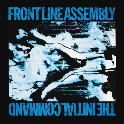 Front Line Assembly - Initial Command (Cleopatra, 2021 Reissue, Digipack, Deluxe Edition)