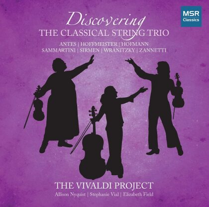 Vivaldi Project, Allison Nyquist, Stephanie Vial & Elizabeth Field - Discovering The Classical String Trio Volume 3