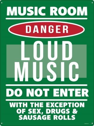 Music Room: Danger Loud Music - Tin Sign