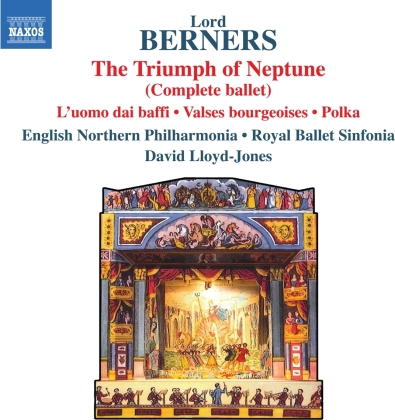 Lord Berners (1883-19950), David Lloyd-Jones & English Northern Philharmonia - Triumph Of Neptune