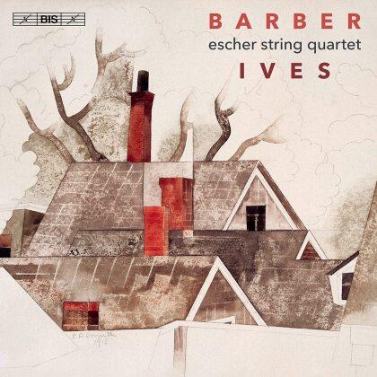 Escher Quartet, Samuel Barber (1910-1981) & Charles Ives (1874-1954) - String Quartets (Hybrid SACD)
