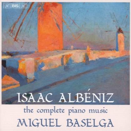 Isaac Albéniz (1860-1909) & Miguel Baselga - Complete Piano Music
