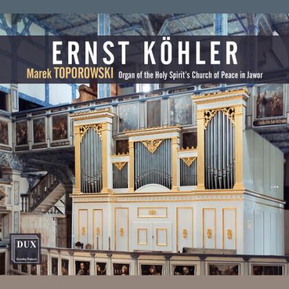Johannes-Ernst Köhler & Marek Toporowski - Organ Works