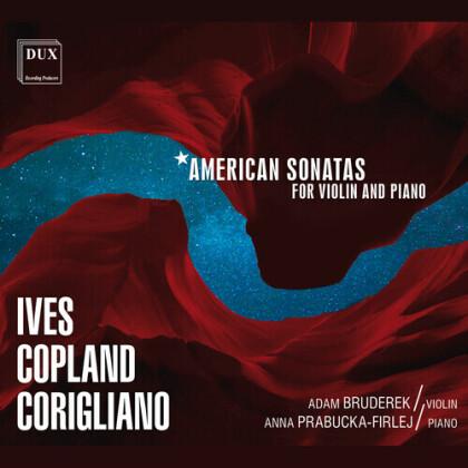 Charles Ives (1874-1954), Adam Bruderek & Anna Prabucka-Firlej - American Sonatas