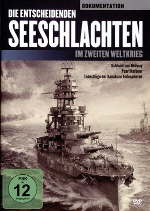 Die entscheidenden Seeschlachten im zweiten Weltkrieg