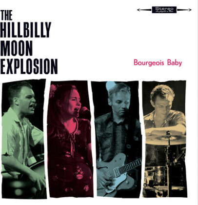 The Hillbilly Moon Explosion - Bourgeois Baby (2021 Reissue, Cleopatra, Digipack)