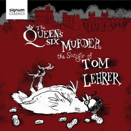 The Queen's Six & Tom Lehrer - Murder - The Songs Of Tom Lehrer