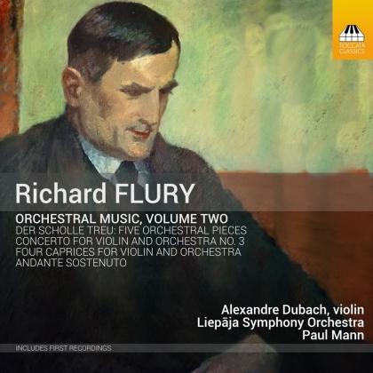 Richard Flury (1896-1967), Paul Mann, Alexandre Dubach & Lepaja Symphony Orchestra - Orchestral Music 2