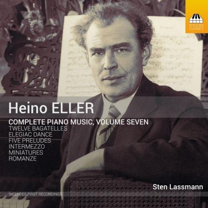 Heino Eller (1887-1970) & Sten Lassmann - Complete Piano Music 7