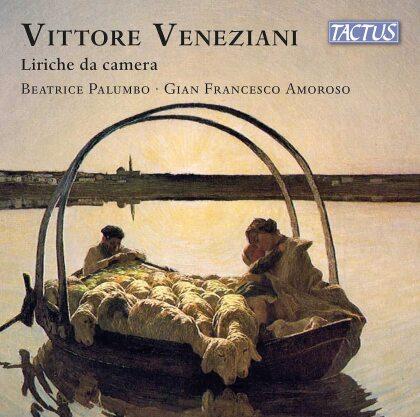 Vittore Veneziani (1878-1958), Beatrice Palumbo & Gian Francesco Amoroso - Liriche Da Camera