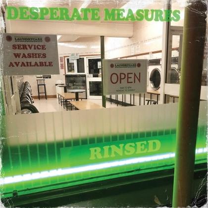 Desperate Measures - Rinsed