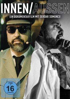 Innen / Aussen - Ein Dokumentarfilm mit Serdar Somuncu