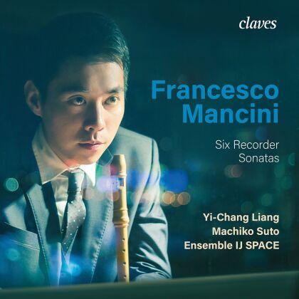Francesco Mancini (1672-1737), Yi-Chang Liang, Chia-Hua Chiang, Machiko Suto & Asako Ueda - Six Recorder Sonatas