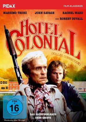 Hotel Colonial - Das Dschungelhaus ohne Gesetz (1987) (Pidax Film-Klassiker)