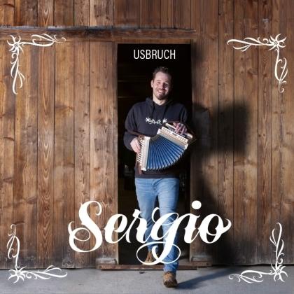 Sergio - Usbruch
