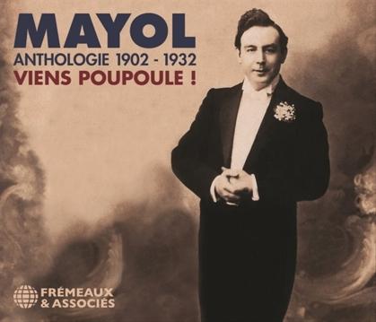 Félix Mayol - Anthologie 1872-1941 / Viens Poupoule (3 CDs)