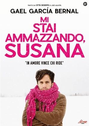 Mi stai ammazzando, Susanna (2016)