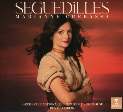 Ben Glassberg, Marianne Crebassa & Orchestre National du Capitole de Toulouse - Seguedilles