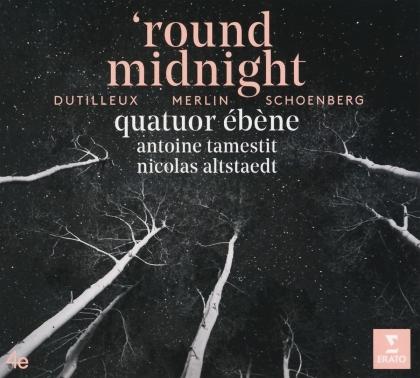 Quatuor Ebene, Antoine Tamestit & Nicolas Altenstaedt - 'Round Midnight