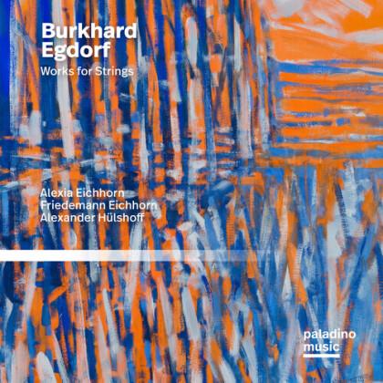 Alexia Eichhorn, Friedemann Eichhorn, Alexander Hülshoff & Burkhard Egdorf - Works For Strings