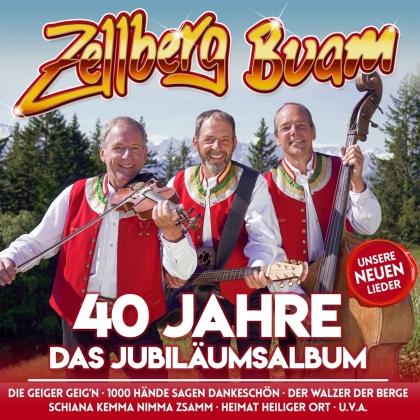 Zellberg Buam - 40 Jahre Jubiläumsalbum